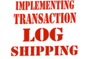 Implementing Transaction Log Shipping